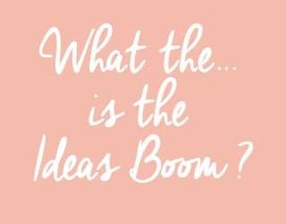What is the Idea Boom and what does it mean for small business?