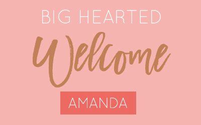 Big Hearted Welcome