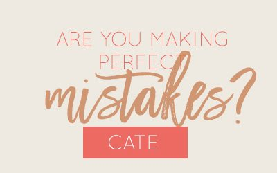 Are you making perfect mistakes?