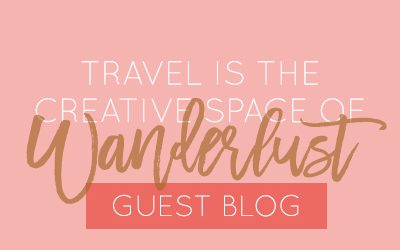 Travel is the creative space of wanderlust