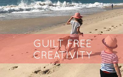 Guilt Free Creativity