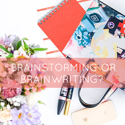 Brainstorming or brainwriting – Fancy words for tools you can use in your everyday creative life.