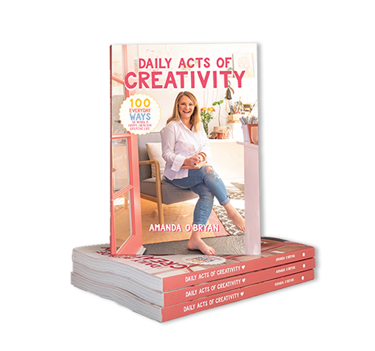 Daily-Acts-of-Creativity-The-book-by-Amanda-O'Bryan-Creative-Queen-Bees