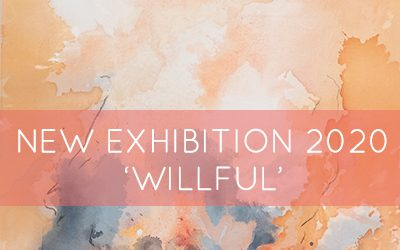 Willful Art Exhibition 2020 – Abstract works by The Ateliers