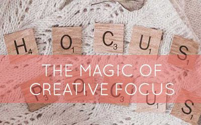 Hocus pocus, the magic of creative focus