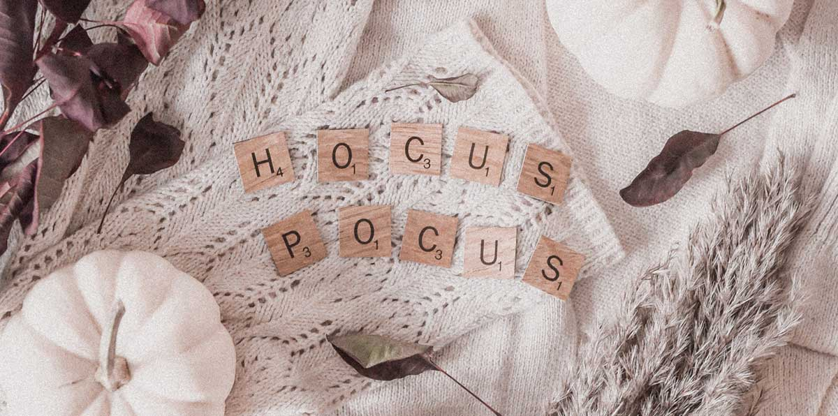 Hocus Pocus the magic of creative focus